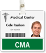 CMA Certified Medical Assistant Horizontal Badge Buddy
