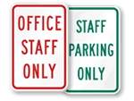 Staff and Faculty Parking Only Signs