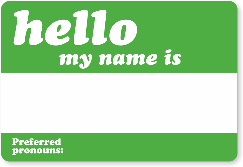 Hello My Name Is Preferred Ouns Label