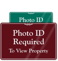 Photo ID Required To View Property Sign