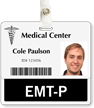 EMT-P (Emergency Medical Technician Paramedic) Badge Buddy