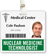 Nuclear Medicine Technologist Horizontal Badge Buddies